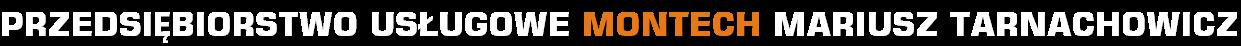 Przedsiębiorstwo usługowe Montech - wynajem rusztowań